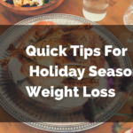 5 Tips for Holiday Season Weight loss