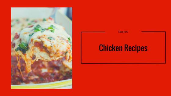 Chicken Recipes That Rock