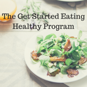 The Get Started Eating Healthy Program