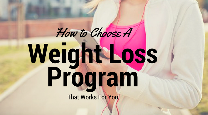 How to chose a weight loss program