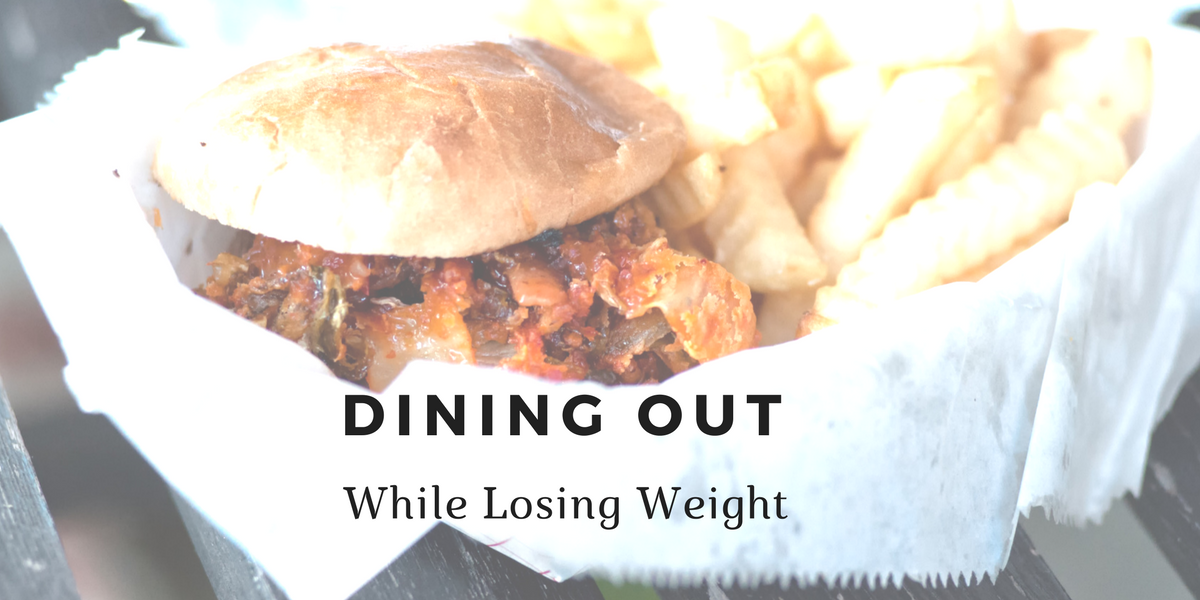 Dining out &Losing Weight