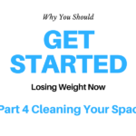 Cleaning out your space to lose weight