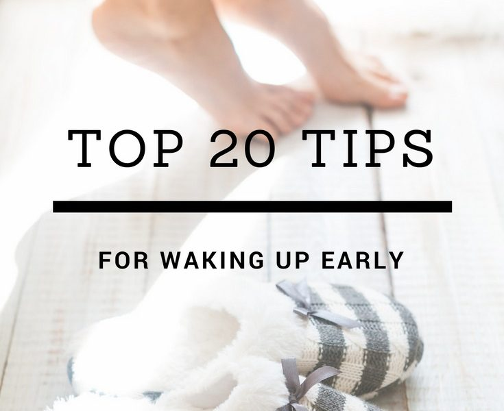 20 tips to wake up early